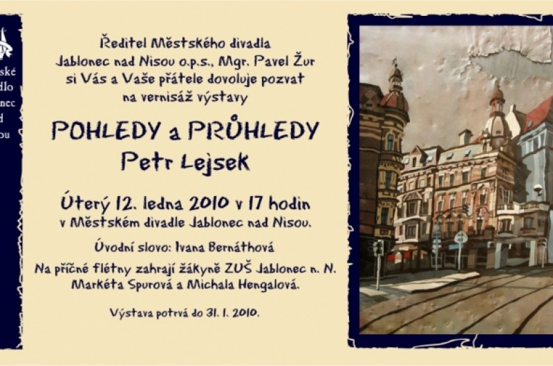 """""""POHLEDY A PRŮHLEDY"""" - PETR LEJSEK"""